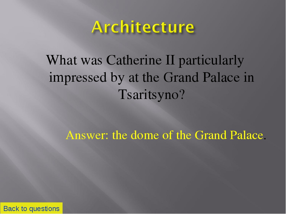 What was Catherine II particularly impressed by at the Grand Palace in Tsarit...