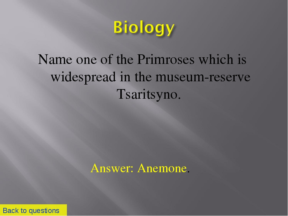 Name one of the Primroses which is widespread in the museum-reserve Tsaritsyn...
