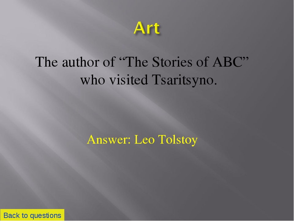 """The author of """"The Stories of ABC"""" who visited Tsaritsyno. Back to questions..."""