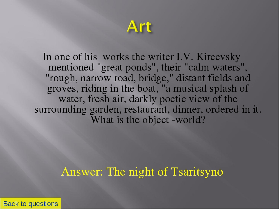 """In one of his works the writer I.V. Kireevsky mentioned """"great ponds"""", their..."""