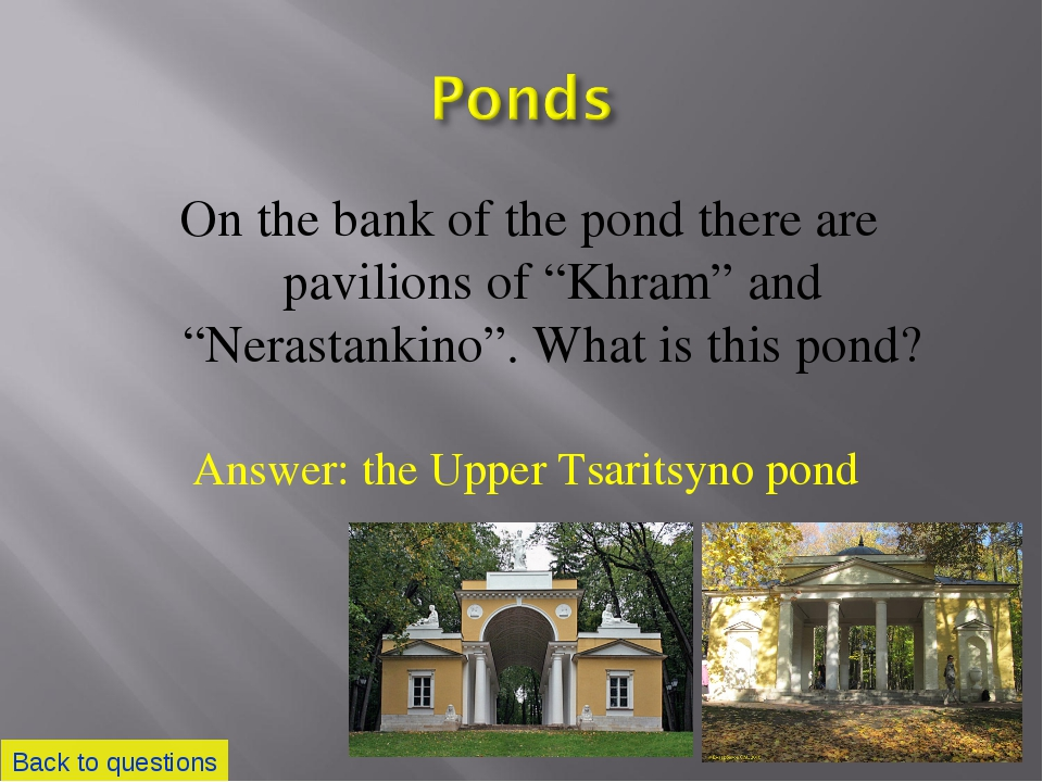 """On the bank of the pond there are pavilions of """"Khram"""" and """"Nerastankino"""". Wh..."""