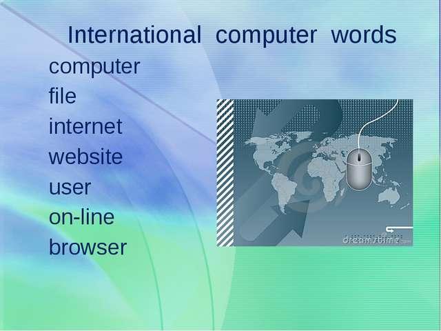 International computer words computer file internet website user on-line brow...