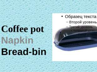 Coffee pot Napkin Bread-bin