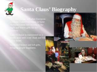 Santa Claus' Biography In Scandinavian and other European countries Father Ch