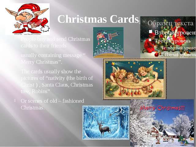 Christmas Cards People buy and send Christmas cards to their friends usually...