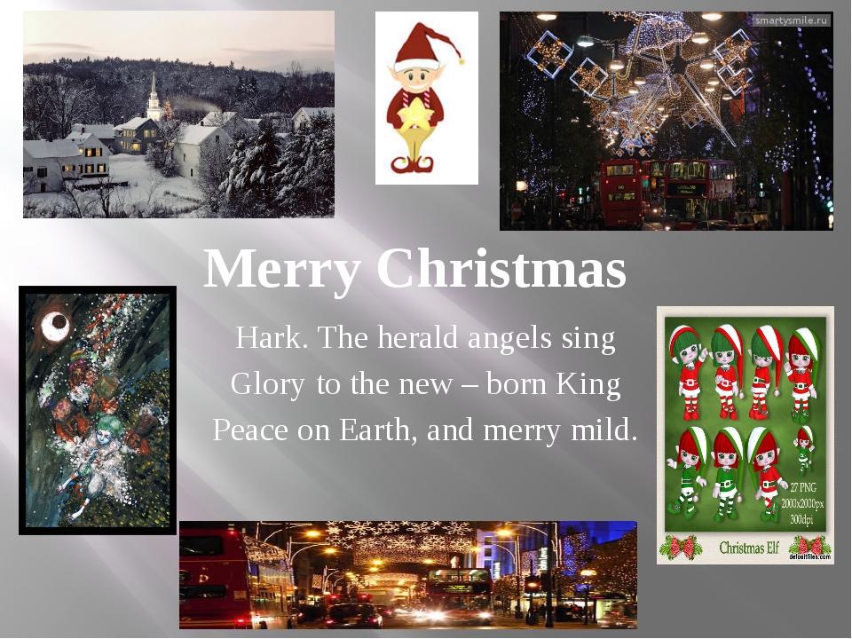 Merry Christmas Hark. The herald angels sing Glory to the new – born King Pea...