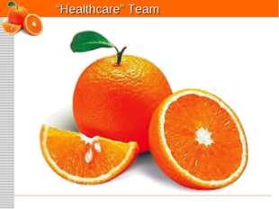 """Healthcare"" Team"