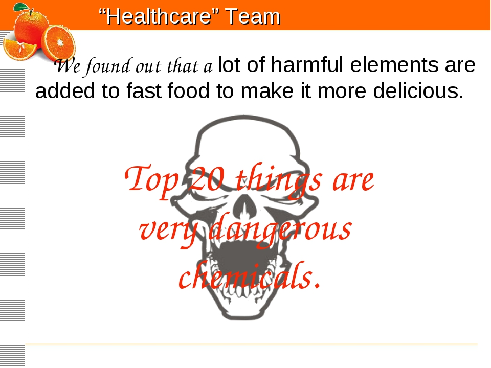 Top 20 things are very dangerous chemicals. We found out that a lot of harmfu...