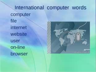International computer words computer file internet website user on-line brow