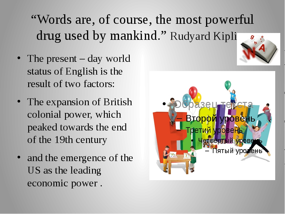 """Words are, of course, the most powerful drug used by mankind."" Rudyard Kipli..."