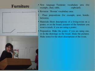 Furniture New language	'Furniture vocabulary area (for example, chair, table,