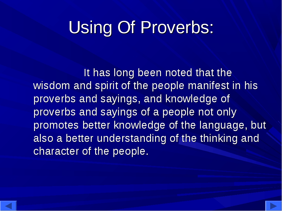 Using Of Proverbs: It has long been noted that the wisdom and spirit of the p...