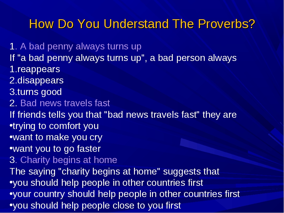 """How Do You Understand The Proverbs? 1. A bad penny always turns up If """"a bad..."""