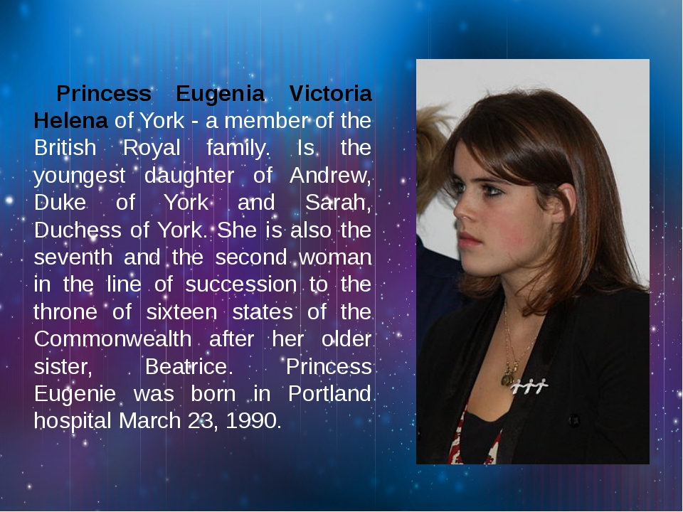 Princess Eugenia Victoria Helena of York - a member of the British Royal fam...