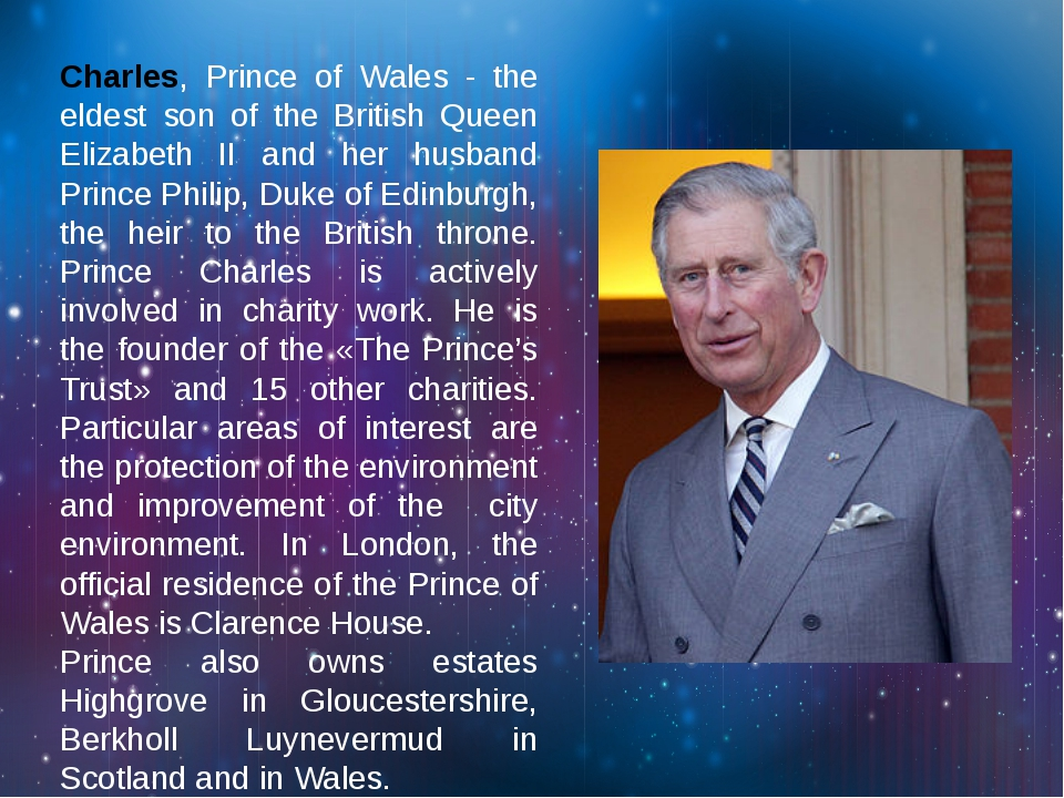 Charles, Prince of Wales - the eldest son of the British Queen Elizabeth II a...