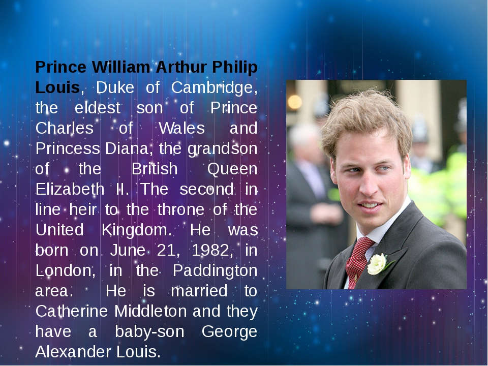 Prince William Arthur Philip Louis, Duke of Cambridge, the eldest son of Pri...