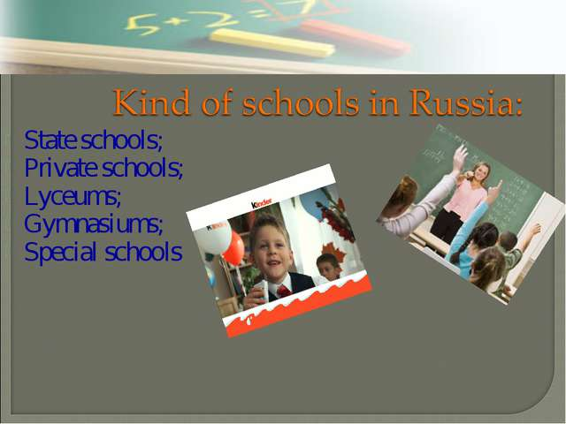 State schools; Private schools; Lyceums; Gymnasiums; Special schools