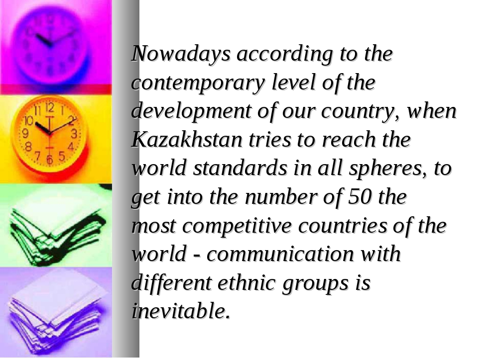 Nowadays according to the contemporary level of the development of our countr...