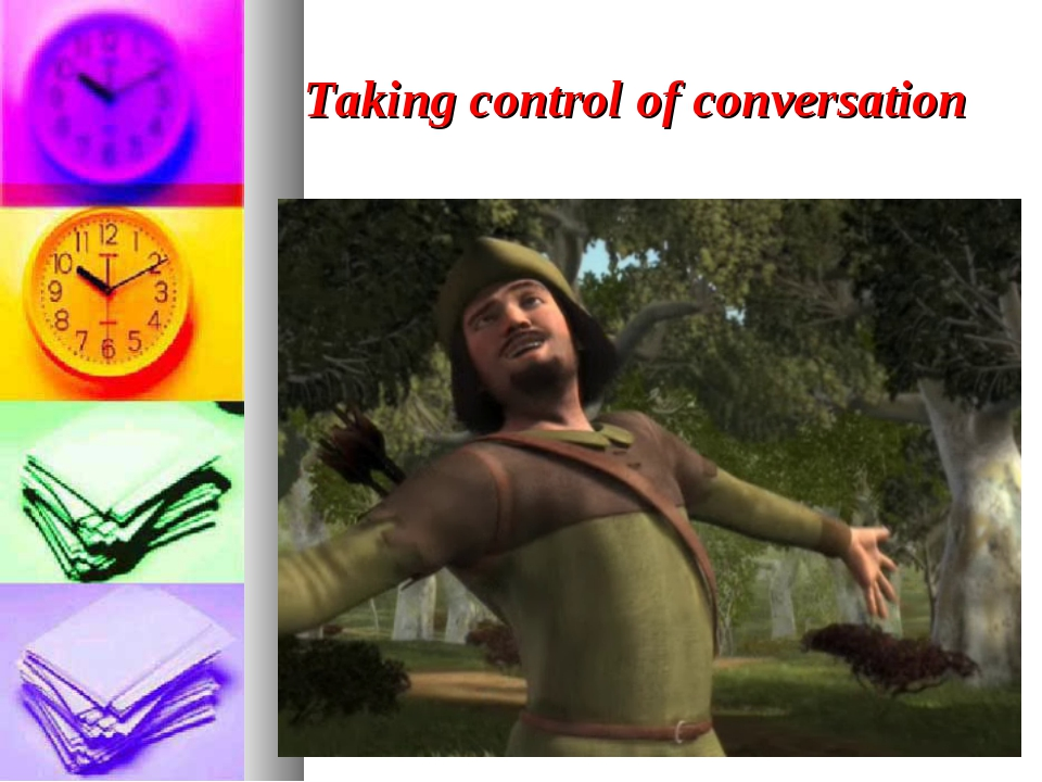 Taking control of conversation