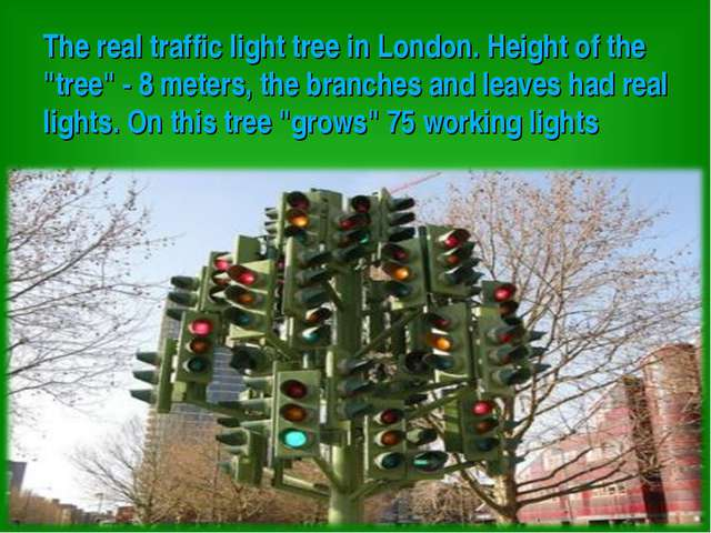 """The real traffic light tree in London. Height of the """"tree"""" - 8 meters, the..."""