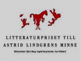Премия имени Астрид Линдгрен Премия имени Астрид Линдгрен— шведская премия з