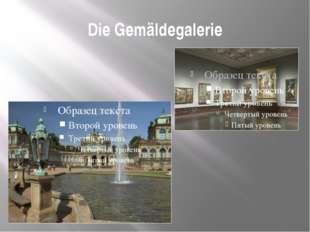 Die Gemäldegalerie