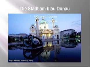 Die Stadt am blau Donau