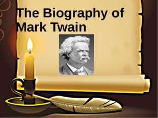 The Biography of Mark Twain