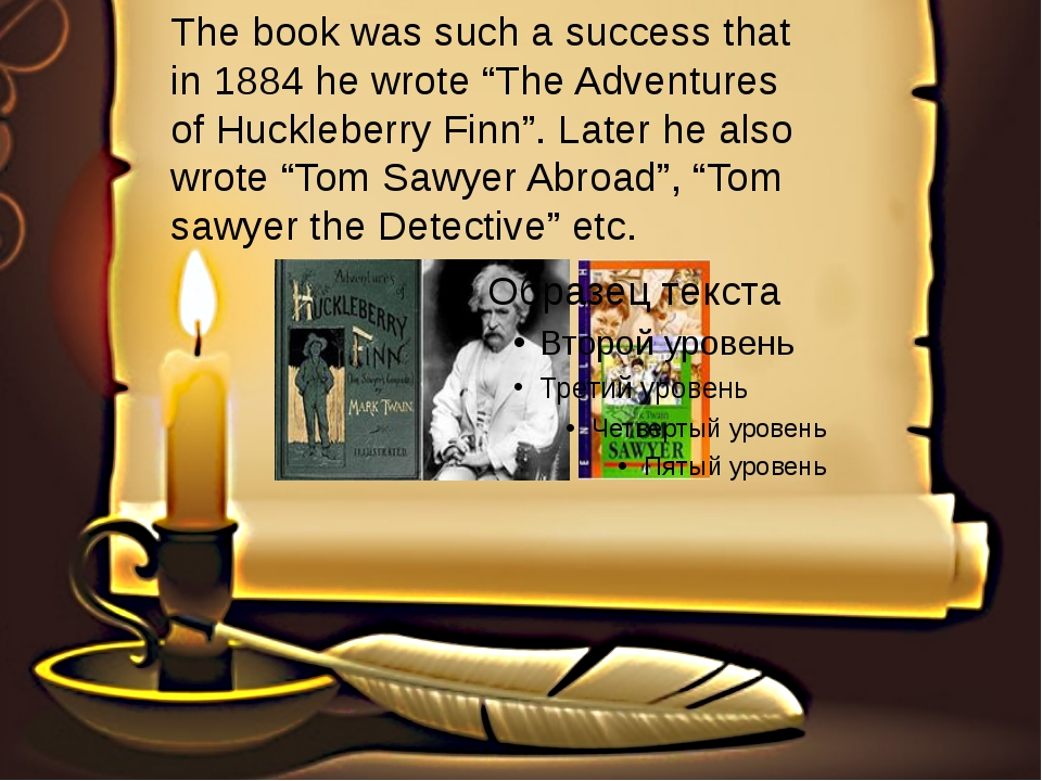 """The book was such a success that in 1884 he wrote """"The Adventures of Hucklebe..."""
