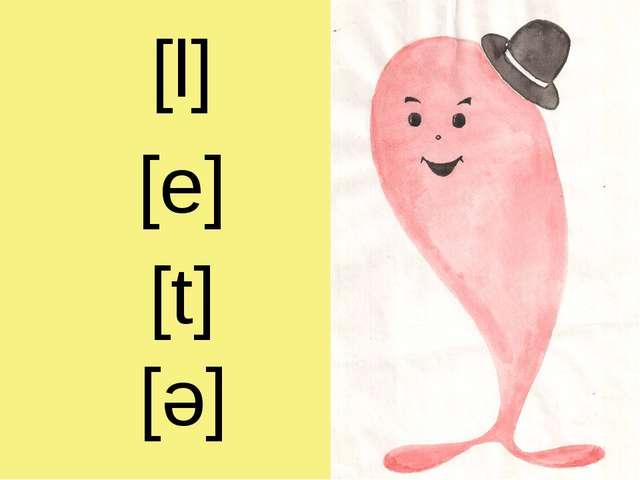 [l] [e] [e] [t]