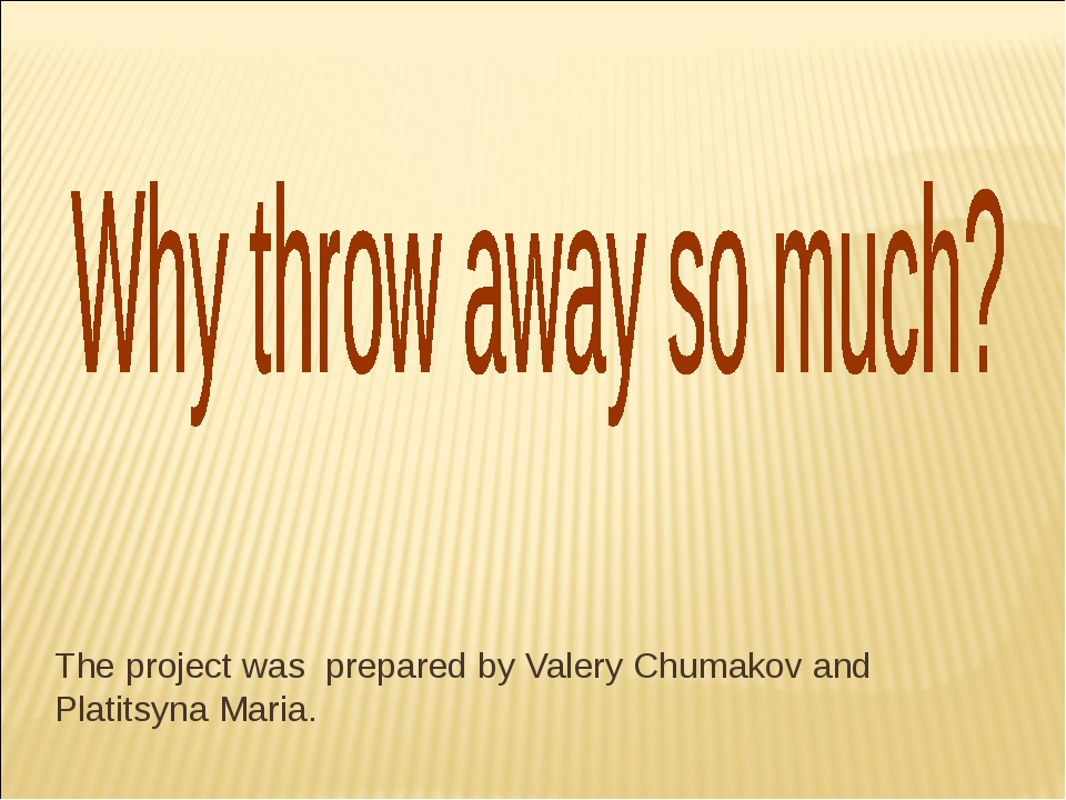The project was prepared by Valery Chumakov and Platitsyna Maria.