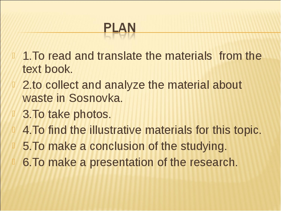 1.To read and translate the materials from the text book. 2.to collect and an...