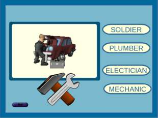 SOLDIER PLUMBER ELECTICIAN MECHANIC