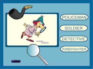 POLICEMAN SOLDIER DETECTIVE FIREFIGHTER