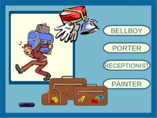 BELLBOY PORTER RECEPTIONIST PAINTER