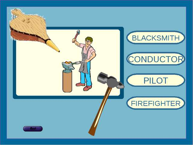 BLACKSMITH CONDUCTOR PILOT FIREFIGHTER