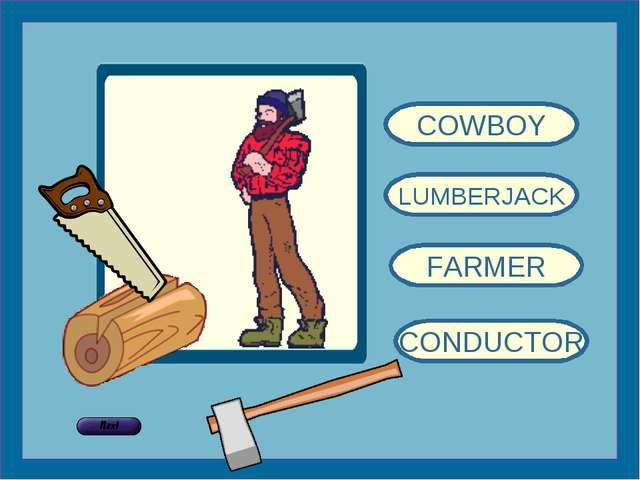 COWBOY LUMBERJACK FARMER CONDUCTOR