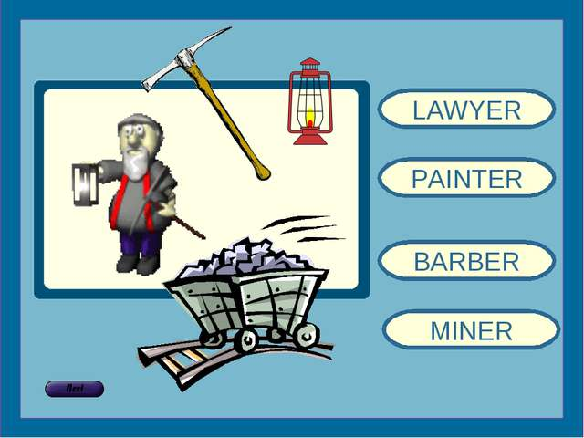 LAWYER PAINTER BARBER MINER