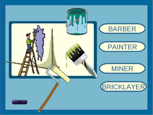 BARBER PAINTER MINER BRICKLAYER