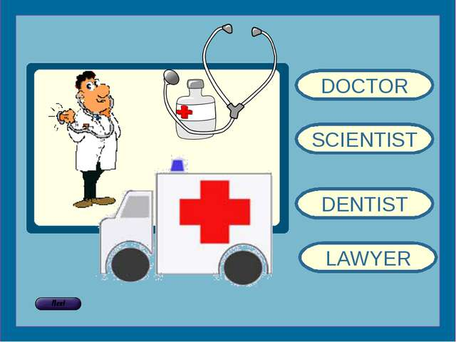 DOCTOR SCIENTIST DENTIST LAWYER
