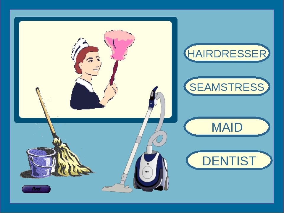 HAIRDRESSER SEAMSTRESS MAID DENTIST