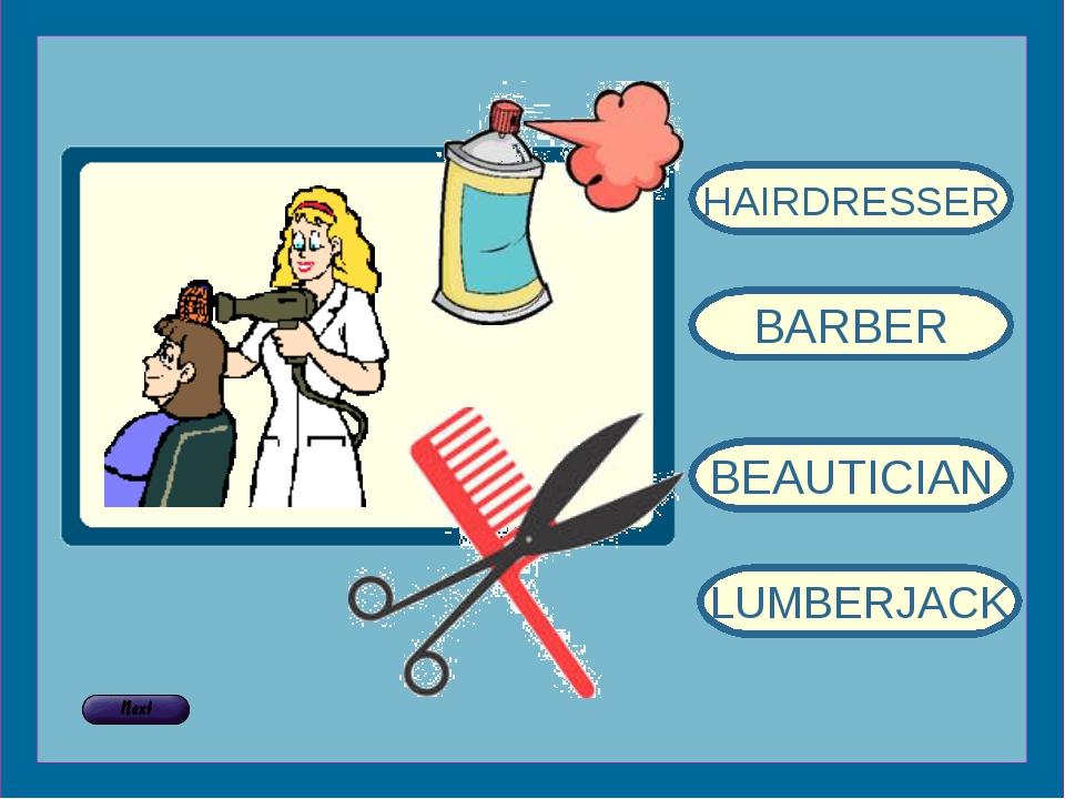 HAIRDRESSER BARBER BEAUTICIAN LUMBERJACK