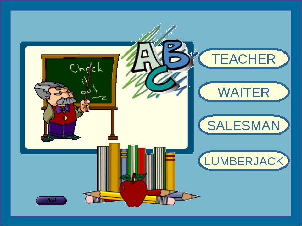 TEACHER WAITER SALESMAN LUMBERJACK