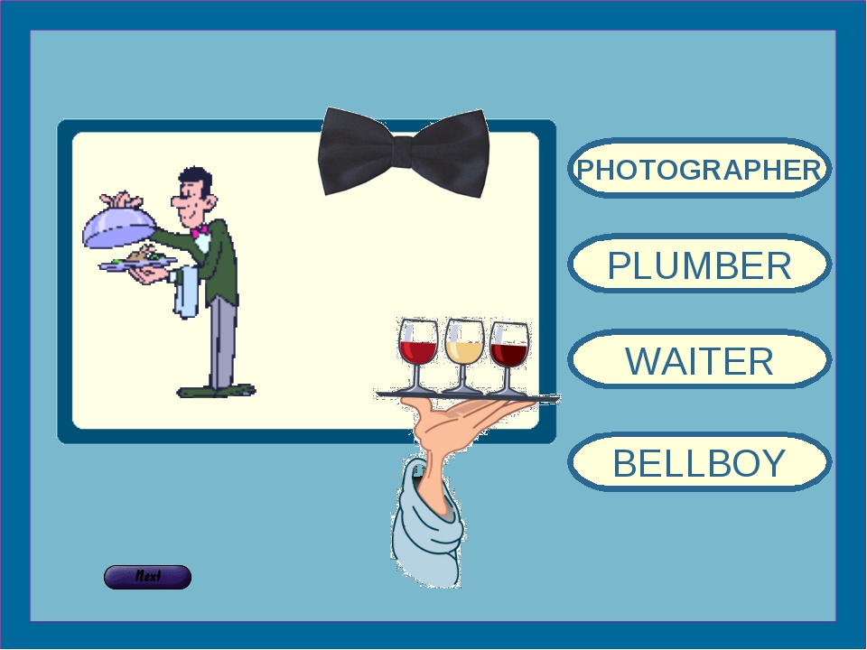 PHOTOGRAPHER PLUMBER WAITER BELLBOY