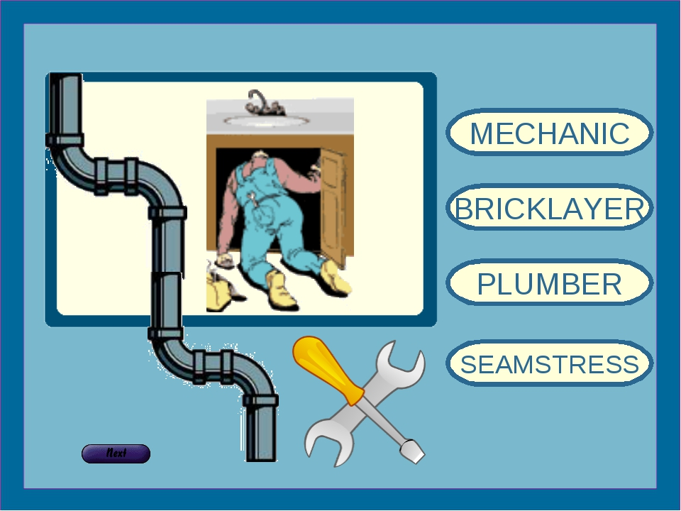 MECHANIC BRICKLAYER PLUMBER SEAMSTRESS
