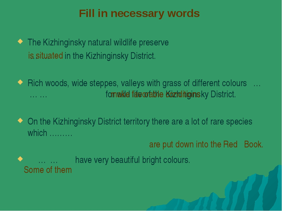 Fill in necessary words The Kizhinginsky natural wildlife preserve … … in the...