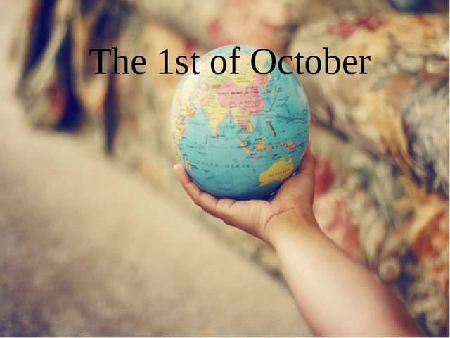 The 1st of October
