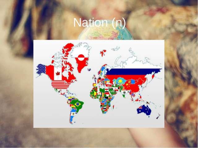 Nation (n)
