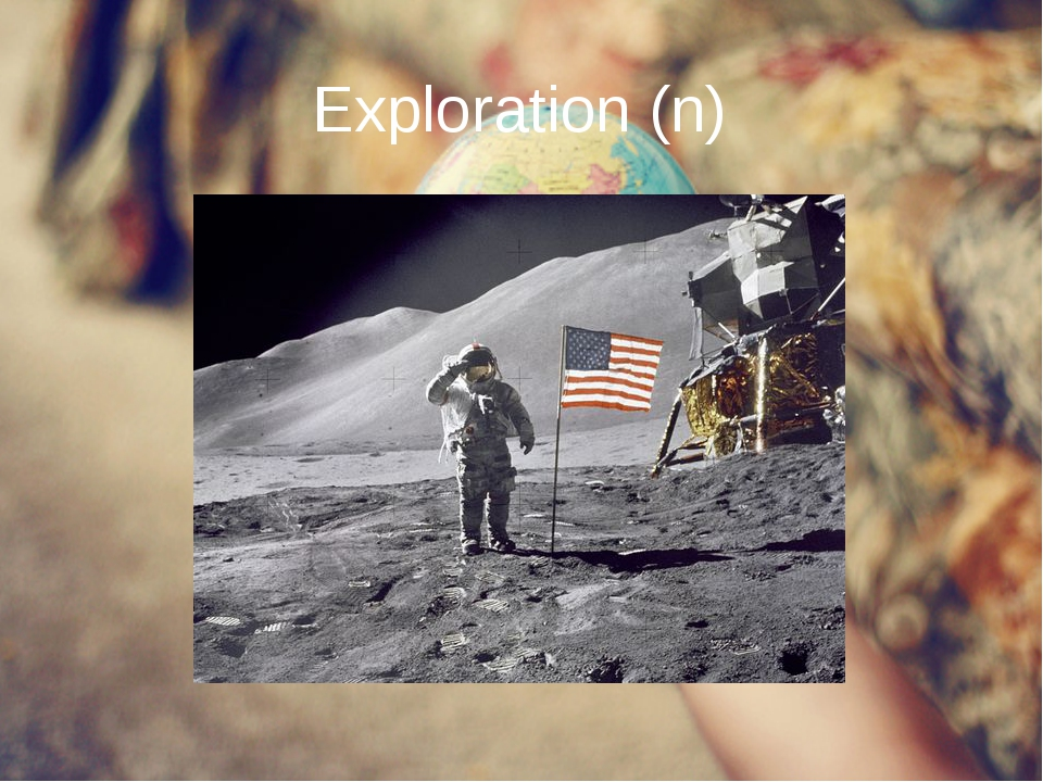 Exploration (n)