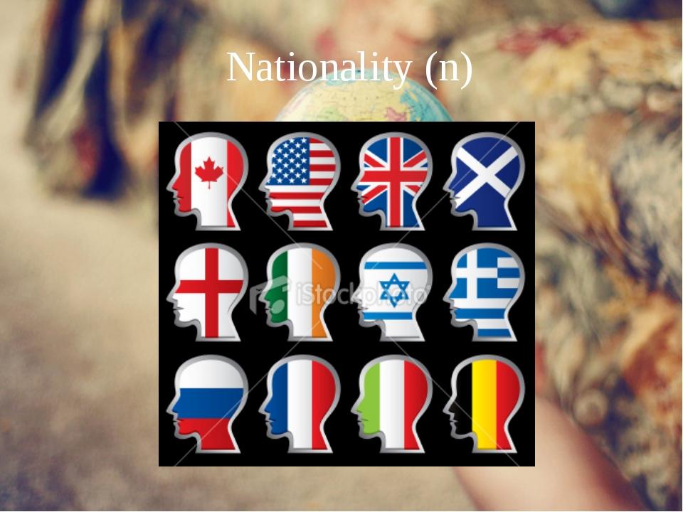 Nationality (n)